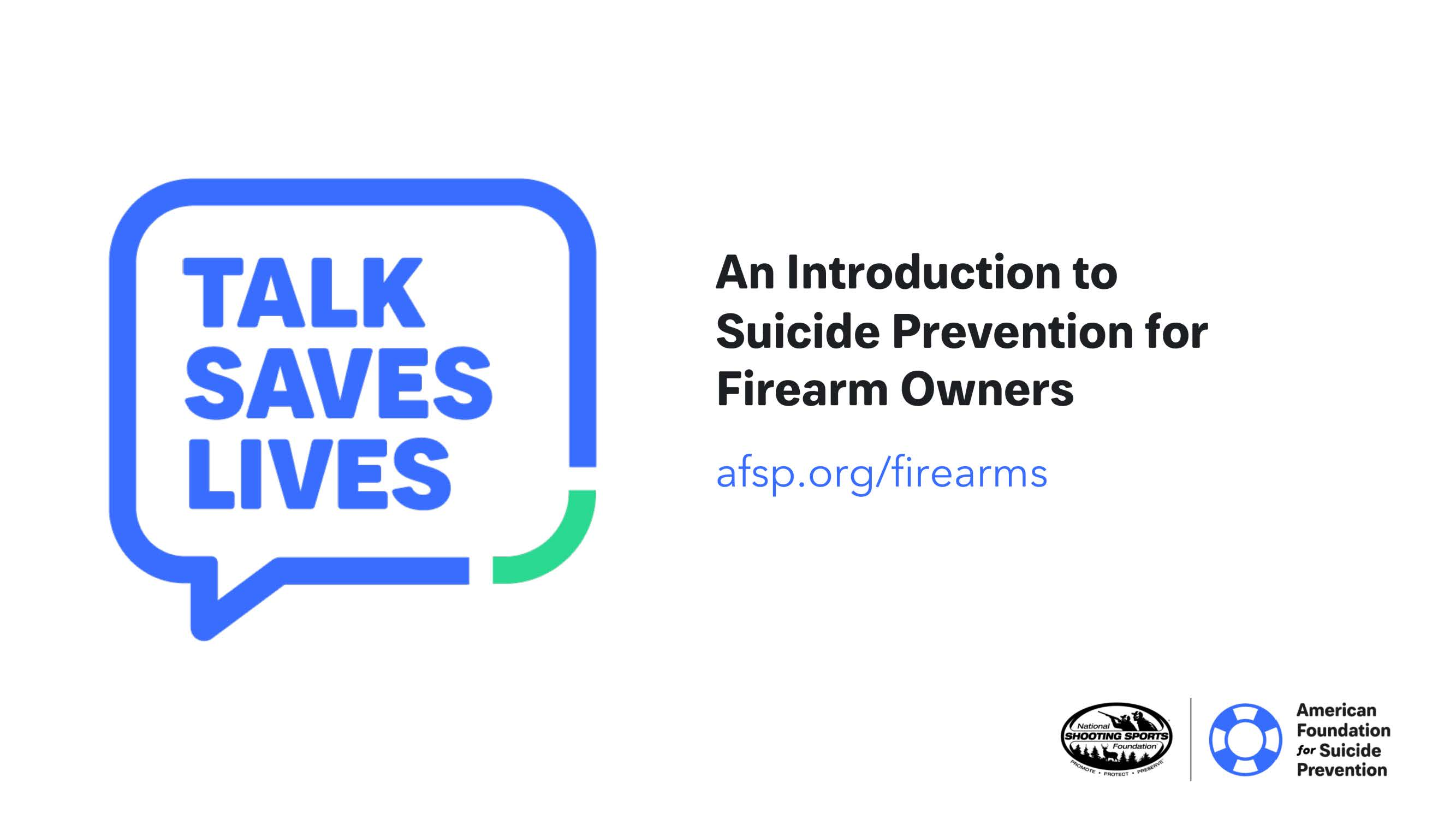Talk Saves Lives: An Introduction to Suicide Prevention for Firearms Owners